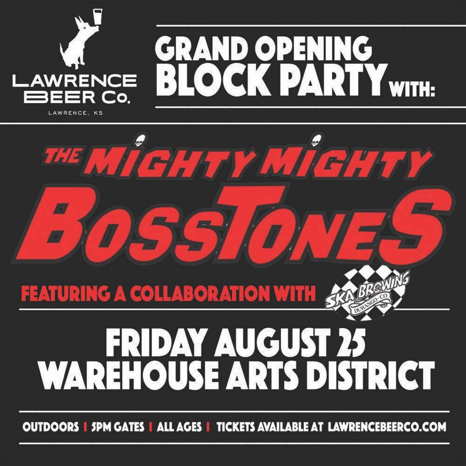 Lawrence Beer Company Grand Opening with the Mighty Mighty Bosstones
