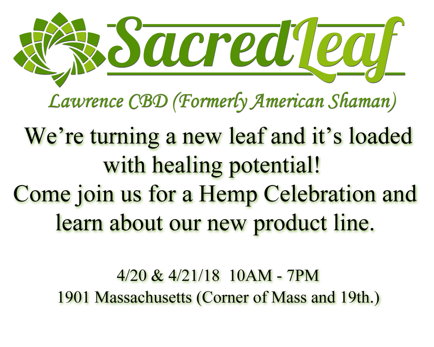 Lawrence CBD is turning a new leaf!  Join us 4/20 & 4/21, 2018.