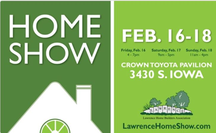 The Lawrence Home Show February 16th – 18th