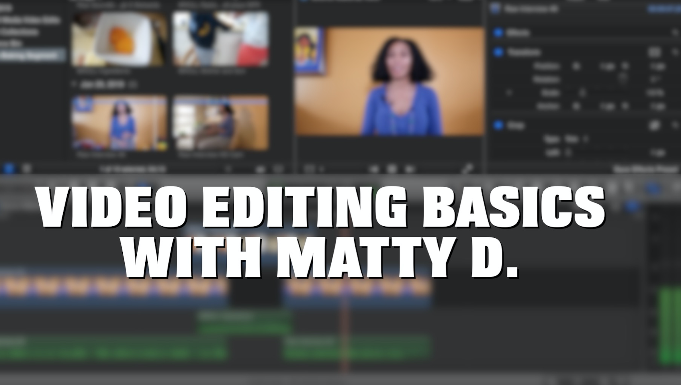 Free Video Editing Class This Thursday with Matty D.